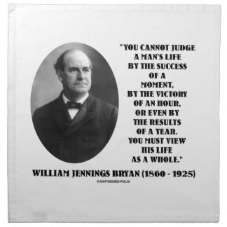 Cannot Judge Life By Success Of Moment Bryan Quote Cloth Napkin