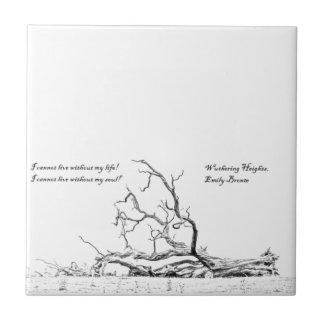 Cannot Live Without My Soul Wuthering Heights Ceramic Tile