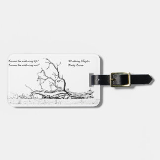 Cannot Live Without My Soul Wuthering Heights Luggage Tag