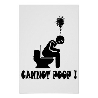 Cannot poop! poster
