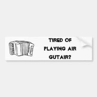 ¿Cansado de jugar el aire Gutair? (Parachoque) Pegatina Para Auto