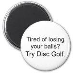 ¿Cansado de perder sus bolas? Golf del disco del i Imán De Frigorífico