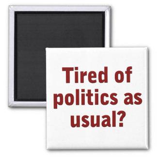Cansado de política como de costumbre vote hacia f imán cuadrado