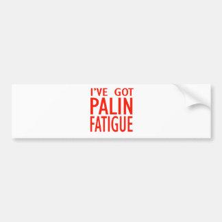 Cansancio de Palin Etiqueta De Parachoque