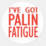 Cansancio de Palin Pegatinas Redondas
