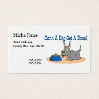 Can't A Dog Get A Bone Business Card