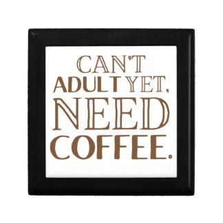 Can't adult yet, need coffee keepsake box