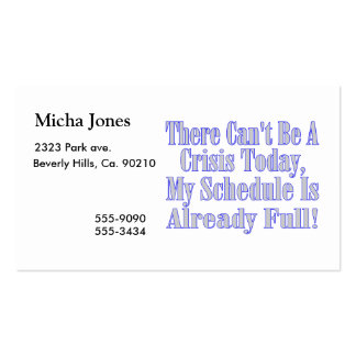 Can't Be A Crisis Schedule Full Business Card Template