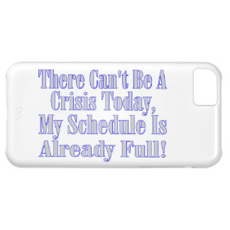 Can't Be A Crisis Schedule Full iPhone 5C Case