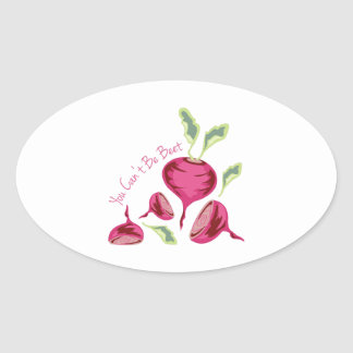 Cant Be Beet Oval Sticker