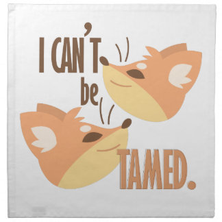 Cant Be Tamed Cloth Napkin