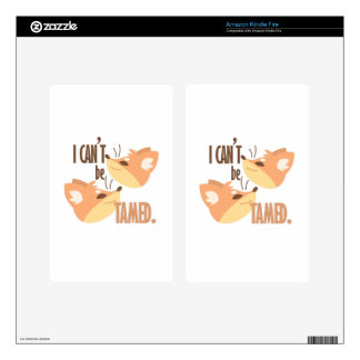 Cant Be Tamed Skins For Kindle Fire