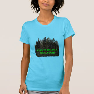 Can't Beat a Squatch! - Clothes Only T-Shirt