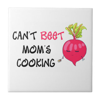 Can't BEET Mom's Cooking Ceramic Tile