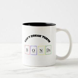 Can't Break These B O N Ds Two-Tone Coffee Mug