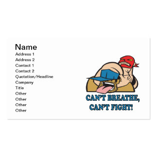 Cant Breathe Cant Fight Business Card