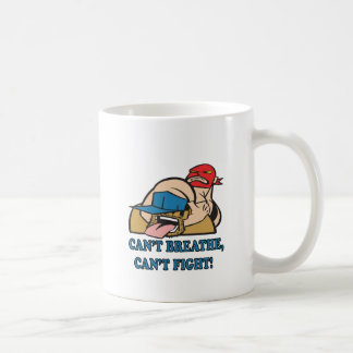 Cant Breathe Cant Fight Coffee Mug