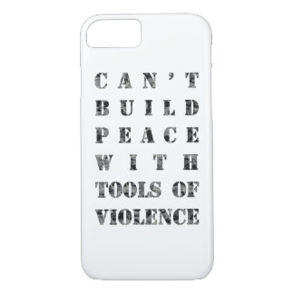 Can't build peace with tools of violence (darker) iPhone 8/7 case