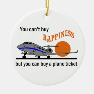 Cant Buy Happiness Ceramic Ornament