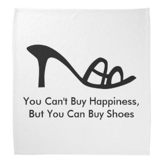 Can't Buy Happiness (Shoes) Bandana