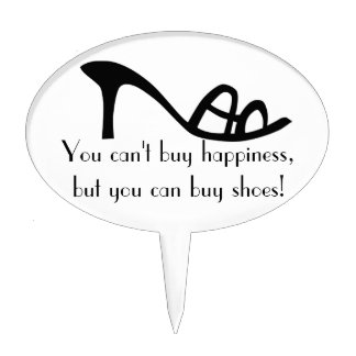Can't Buy Happiness (Shoes) Cake Topper