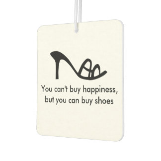 Can't Buy Happiness (Shoes) Car Air Freshener