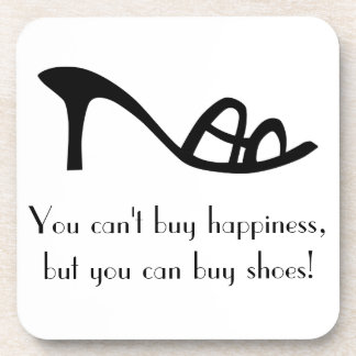 Can't Buy Happiness (Shoes) Beverage Coaster