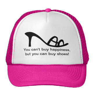 Can't Buy Happiness (Shoes) Trucker Hat