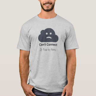 Can't Connect T-Shirt