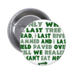 Can't Eat Money Buttons