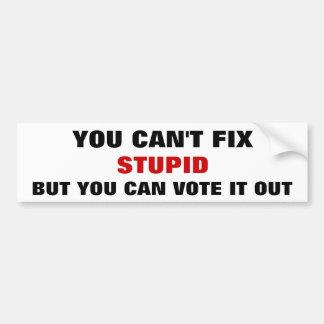 Can't Fix Stupid Bumper Sticker