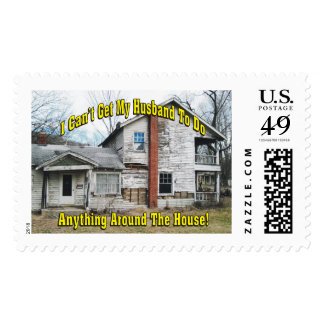 Can't Get Husband To Do Anything Around The House Postage