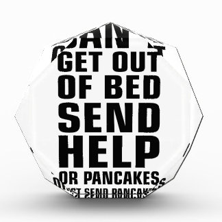 Can't Get Out of Bed Send Pancakes Award