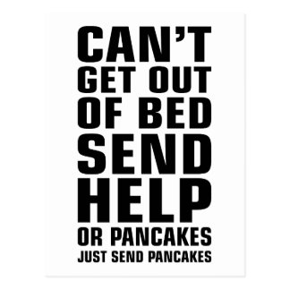 Can't Get Out of Bed Send Pancakes Postcard