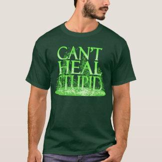 Can't Heal Stupid - Druid T-Shirt