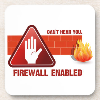 Can't hear you. Firewall Enabled Coaster