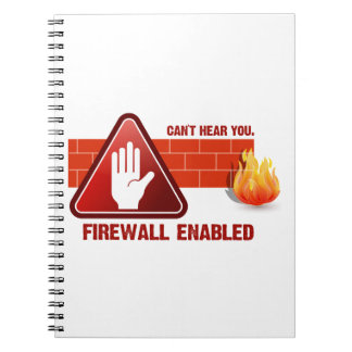 Can't hear you. Firewall Enabled Notebook