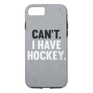 Can't I Have Hockey Great Funny Excuse Gray iPhone 8/7 Case