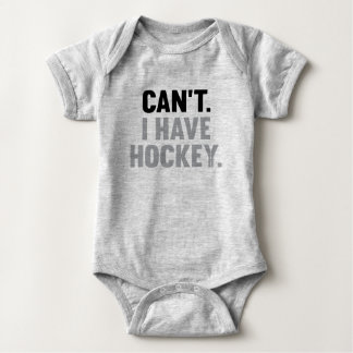 Can't I Have Hockey Great Funny Excuse Infant Baby Bodysuit