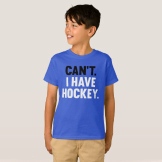 Can't I Have Hockey Great Funny Excuse Youth T-Shirt
