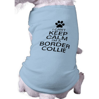 Can't Keep Calm Border Collie Dog Tee