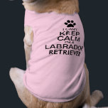 """Can&#39;t Keep Calm Labrador Retriever Dog Shirt<br><div class=""""desc"""">I can&#39;t keep calm I&#39;m a Labrador Retriever! Fun Keep Calm with dog breed. Keep Calm propaganda slogan. With a paw print instead of the Tudor Crown. Fully customizable. The Labrador Retriever is a highly athletic pup. With a body and coat built for swimming and running outdoors and needs mental...</div>"""