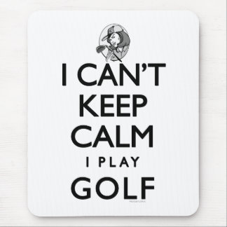 Can't Keep Calm Ladie's Golf Mouse Pad