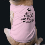 """Can&#39;t Keep Calm Siberian Husky Dog Tee<br><div class=""""desc"""">I can&#39;t keep calm I&#39;m a Siberian Husky! Fun Keep Calm with dog breed. Keep Calm propaganda slogan. With a paw print instead of the Tudor Crown. Fully customizable. The Siberian Husky is naturally social and mischievous, the Siberian husky is an adventurous and life-loving breed. With a knack for running...</div>"""