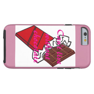 Can't Live Without Chocolate iPhone 6/6s case