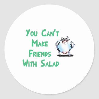 Can't make friends with salad classic round sticker