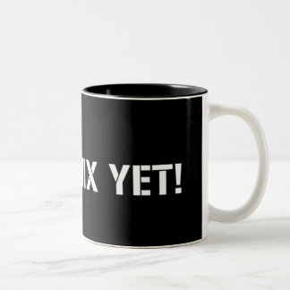 Can't Mix Yet Two-Tone Coffee Mug