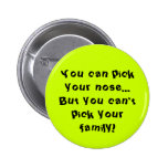 Can't Pick Your Family Pins