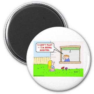 can't play being audited taxes refrigerator magnets