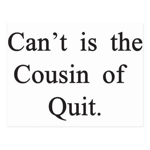 Can't Quit Postcard